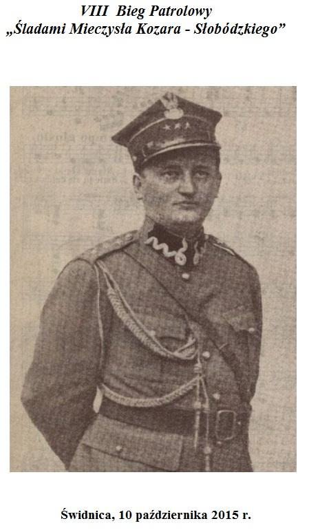 VIII Bieg Patrolowy Śladami Mieczysława Kozara – Słobódzkiego