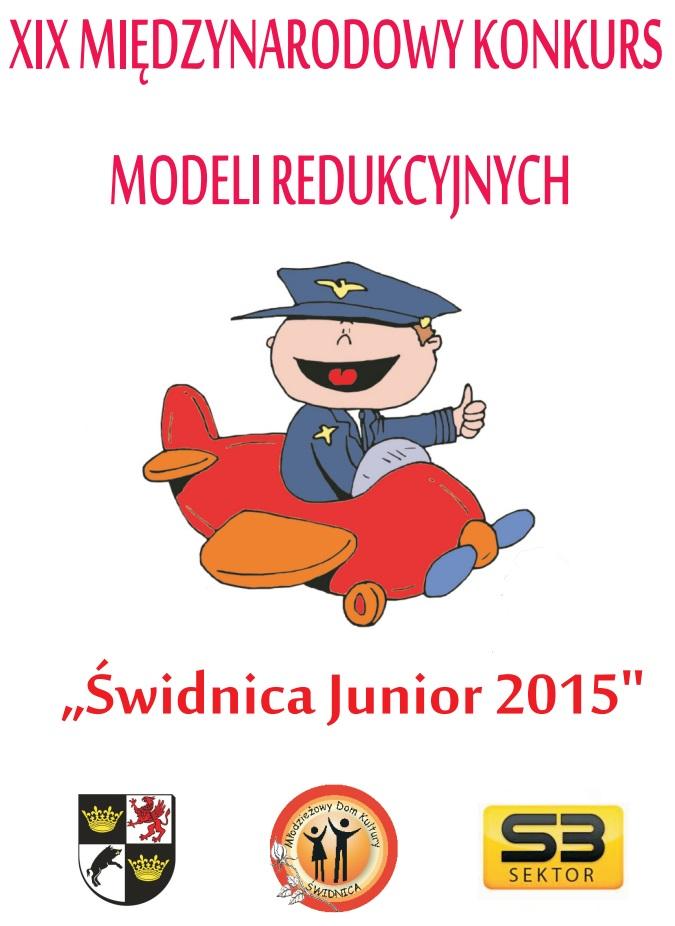 """XIX MIĘDZYNARODOWY KONKURS MODELI REDUKCYJNYCH """"ŚWIDNICA – JUNIOR 2015"""
