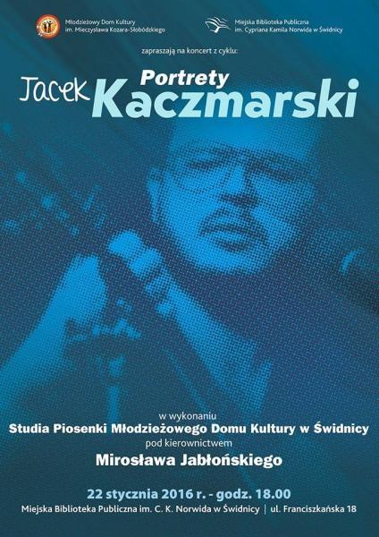 Koncert Kaczmarski z cyklu Portrety