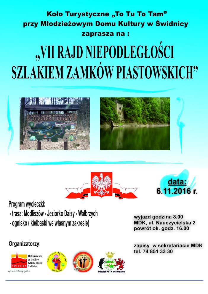 Zapraszamy do udziału w VII Rajdzie Niepodległości Szlakiem Zamków Piastowskich