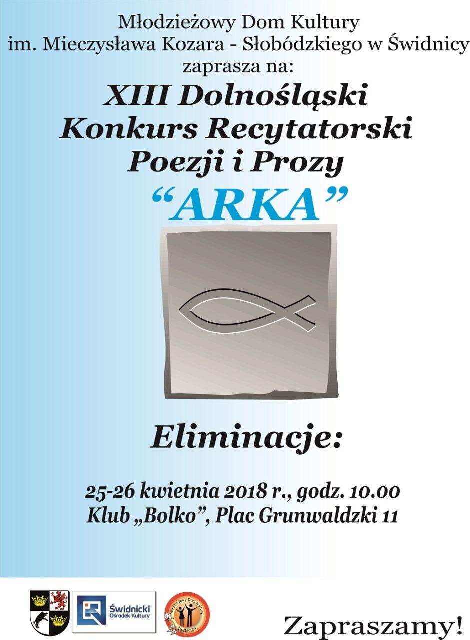 """XIII Dolnośląski Konkurs Recytatorski Poezji i Prozy """"Arka"""" – Eliminacje"""