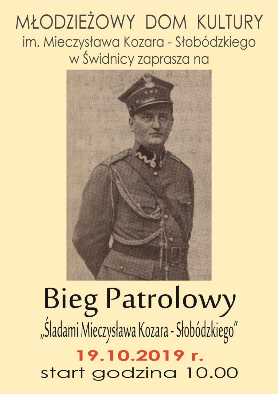 """Bieg patrolowy """"Śladami Mieczysława Kozara-Słobódzkiego"""""""