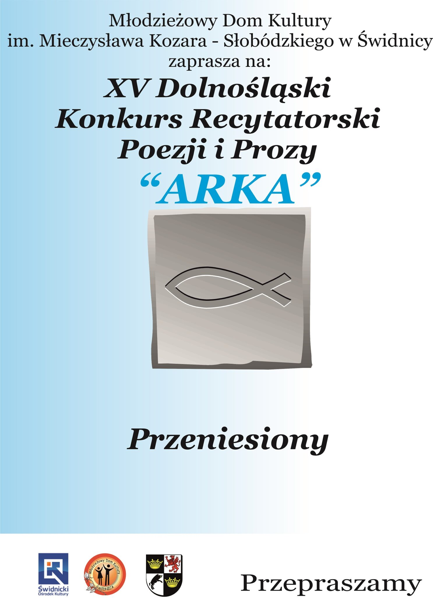 """XV Dolnośląski Konkurs Recytatorski Poezji i Prozy """"Arka"""" – Przeniesiony"""