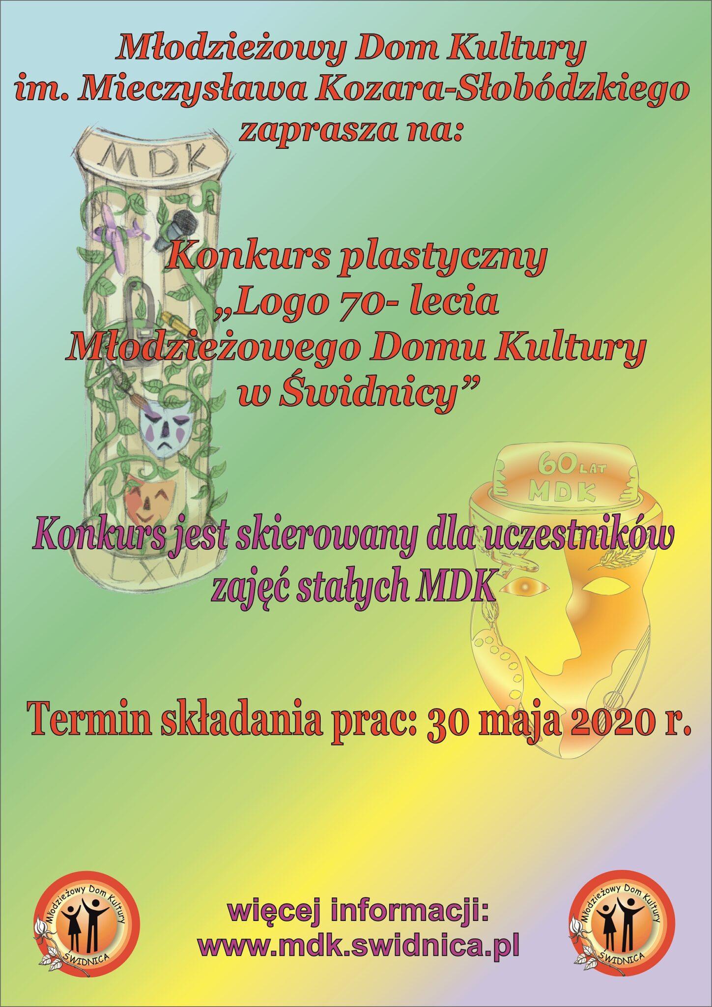 """Konkurs na """"Logo 70- lecia Młodzieżowego Domu Kultury w Świdnicy""""."""