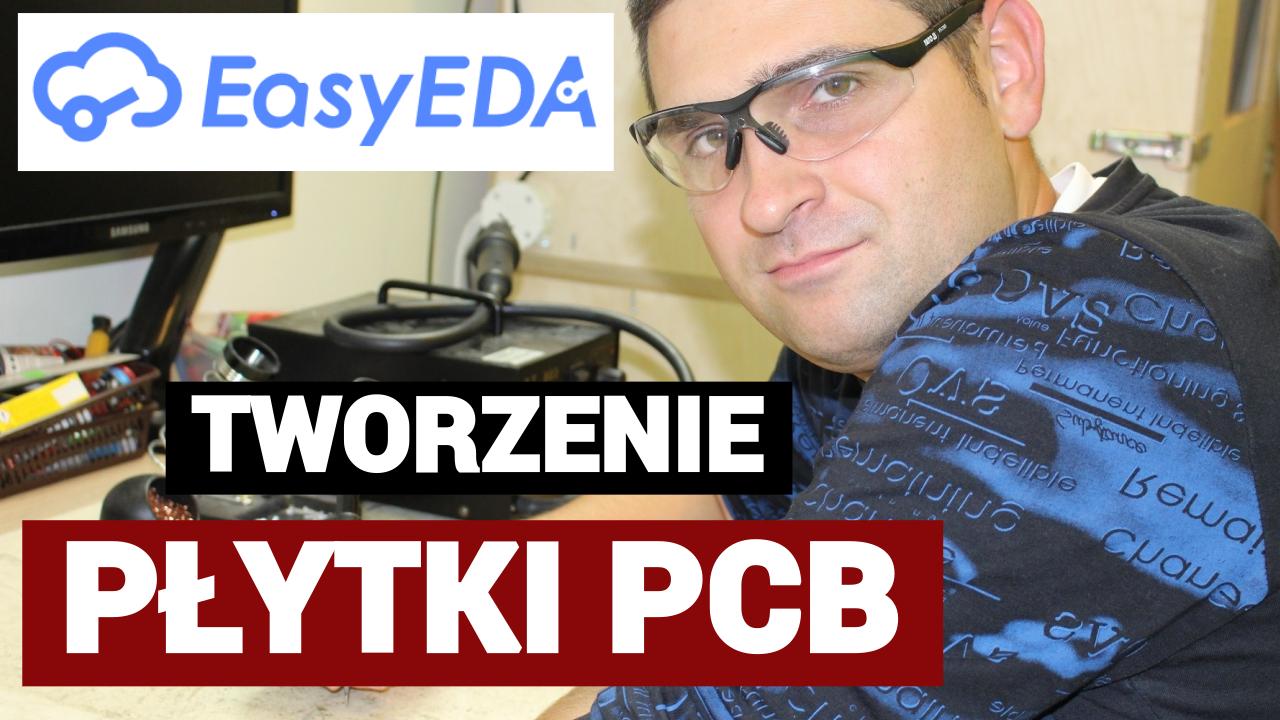 Tworzenie PCB - Nauka projektowania - Zestaw edukacyjny