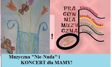 """Muzyczna """"Nie-Nuda"""" zaprasza - wydanie specjalne z okazji  Dnia Matki!  (Spotkanie 51)"""