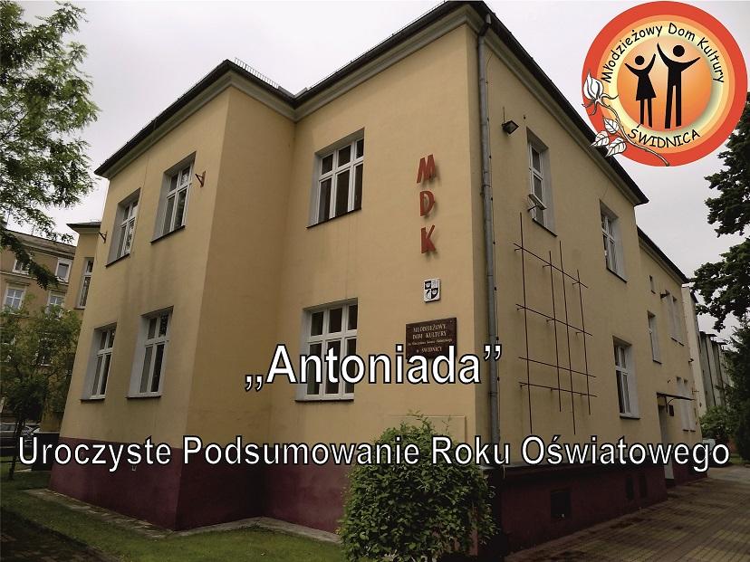 Antoniada – Uroczyste Podsumowanie Roku Oświatowego