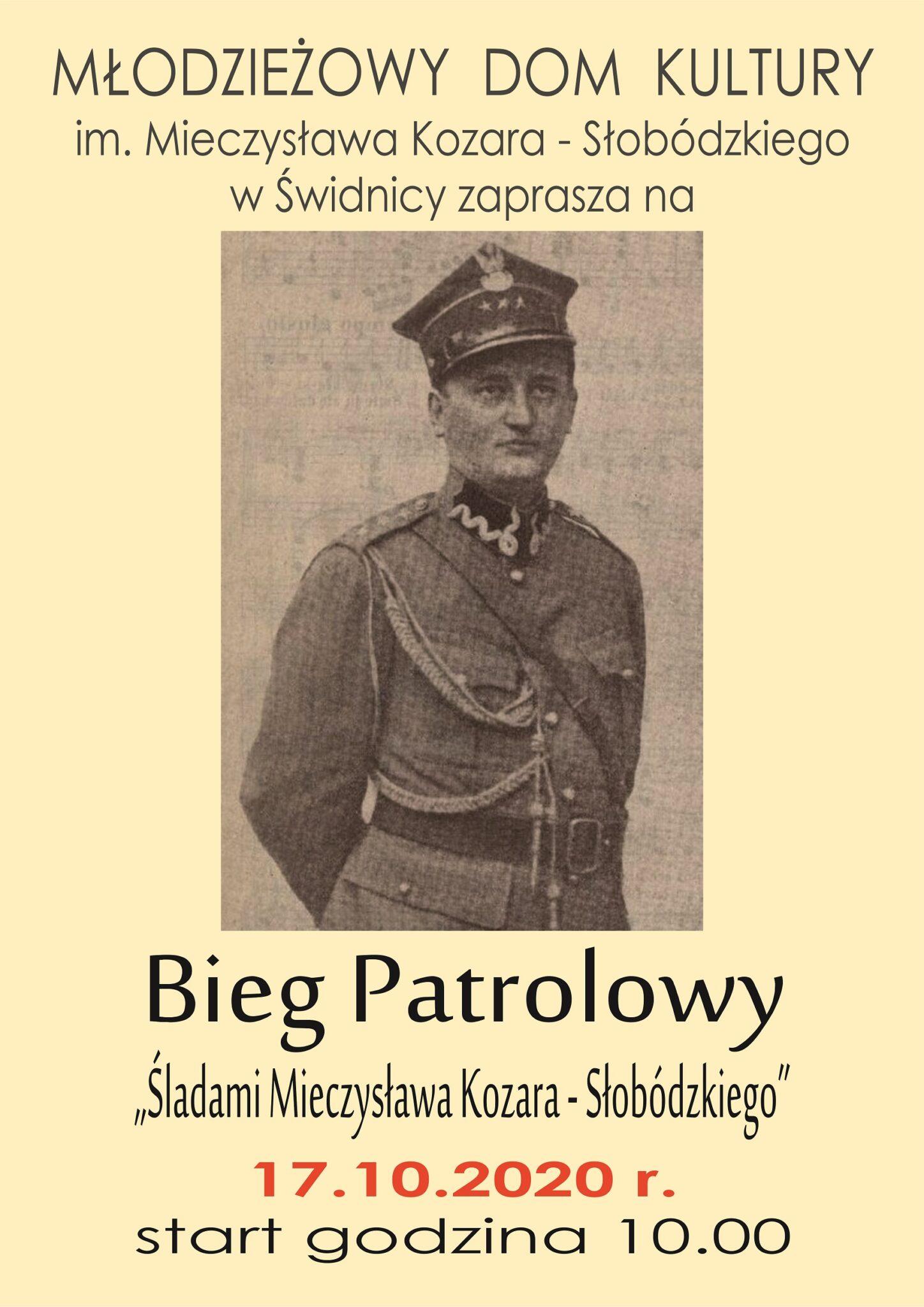 """Bieg Patrolowy """"Śladami Mieczysława Kozara - Słobódzkiego"""""""