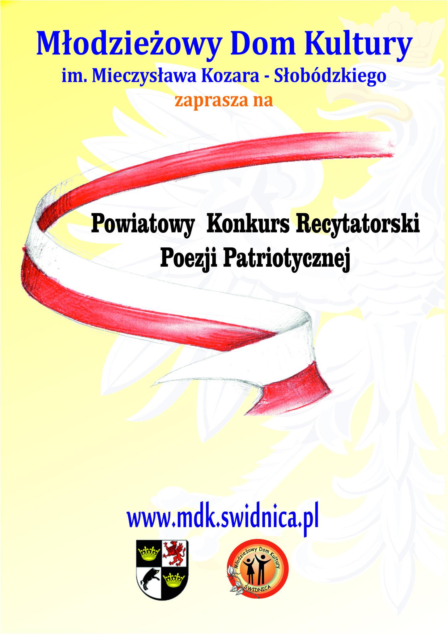 """Powiatowy Konkurs Recytatorski Poezji Patriotycznej """"Nie Rzucim Ziemi Skąd Nasz Ród"""""""