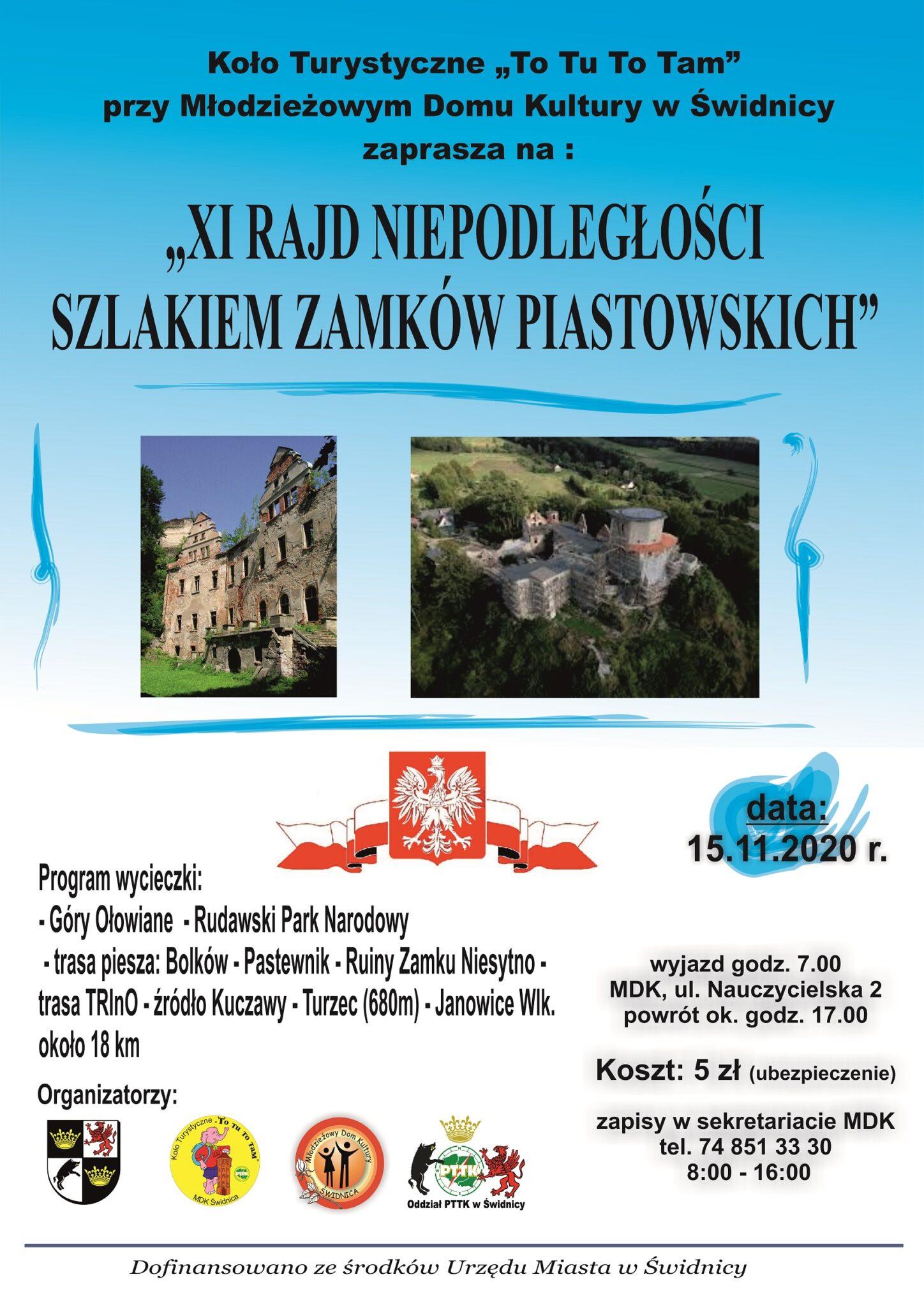 """VI Rajd Niepodległości """"Szlakiem Zamków Piastowskich"""""""