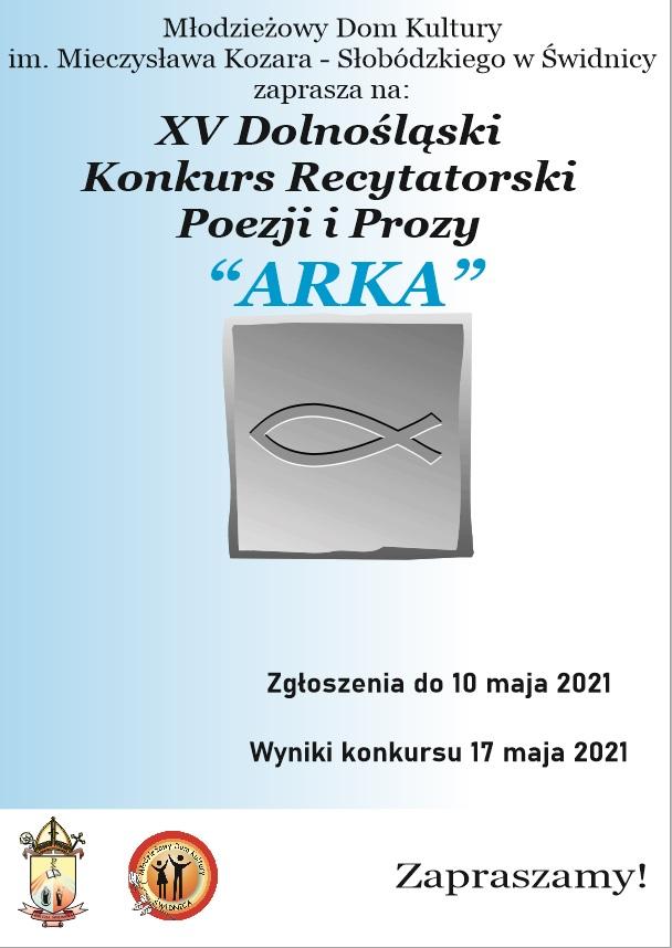 """XV DOLNOŚLĄSKI KONKURS RECYTATORSKI POEZJI I PROZY """"ARKA""""-PLAKAT"""