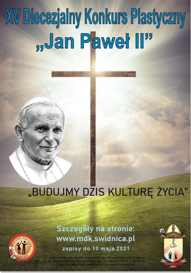 """XV DIECEZJALNY KONKURS PLASTYCZNY """"JAN PAWEŁ II"""""""