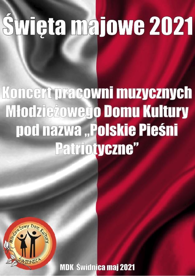 """Koncert pracowni muzycznych Młodzieżowego Domu Kultury pod nazwą """"Polskie Pieśni Patriotyczne""""."""